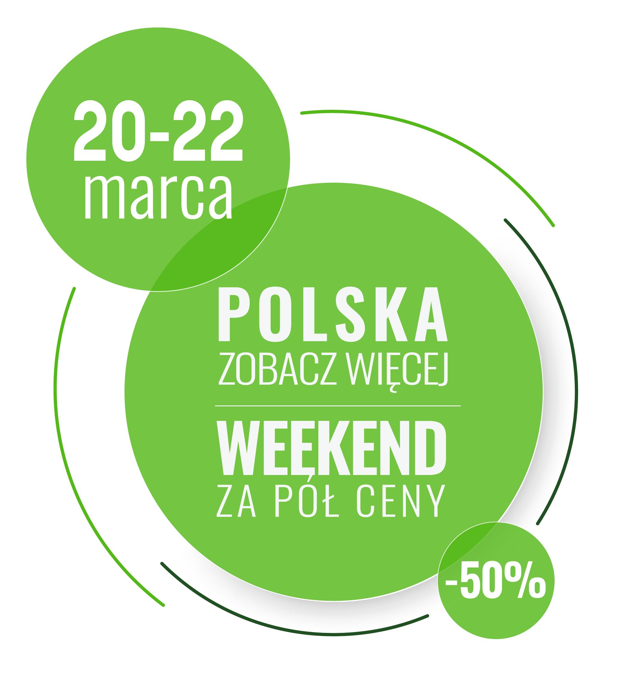Weekend za pół ceny – 20-22.03.2020 – od 187,50 zł